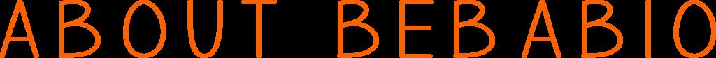 bebabio; about bebabio;